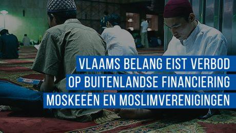 Vlaams Belang eist verbod op buitenlandse financiering moskeeën en moslimverenigingen
